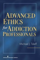 ADVANCED ETHICS FOR ADDICTION PROFESSIONALS (P)