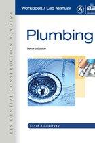 Workbook for Joyce's Residential Construction Academy: Plumbing